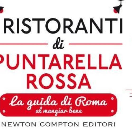 In libreria la Guida ai Ristoranti di Roma 2015 di Puntarella Rossa. La presentazione con Johnny Palomba alla Arion Esposizioni