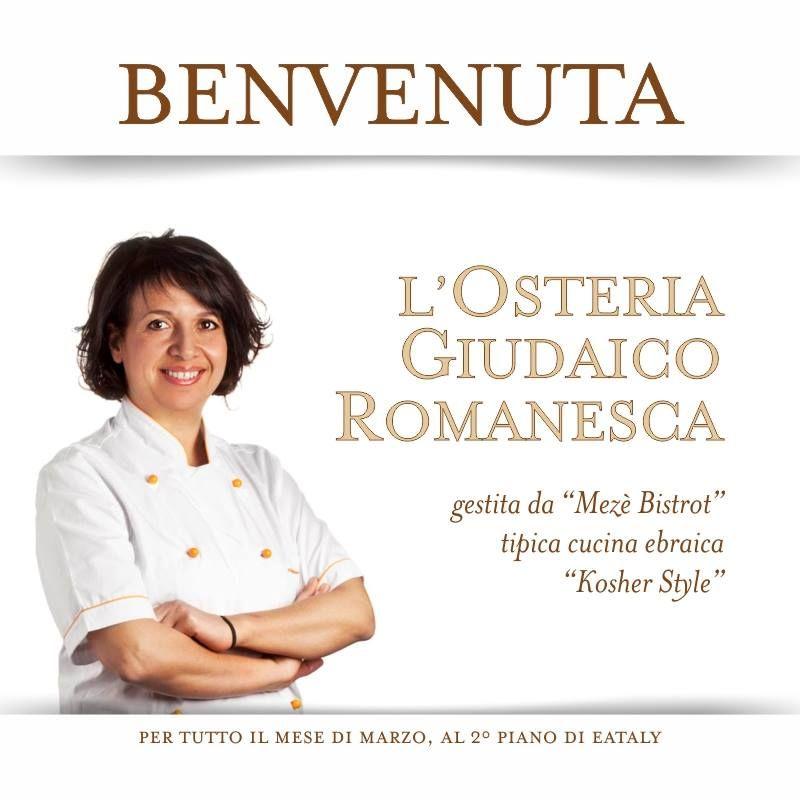 Mez bistrot arriva da eataly roma per tutto il mese di for Cucina giudaico romanesca