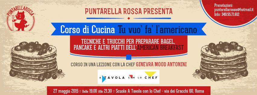 Corso di cucina americana a roma l american breakfast di puntarella rossa puntarella rossa - Cucina americana roma ...