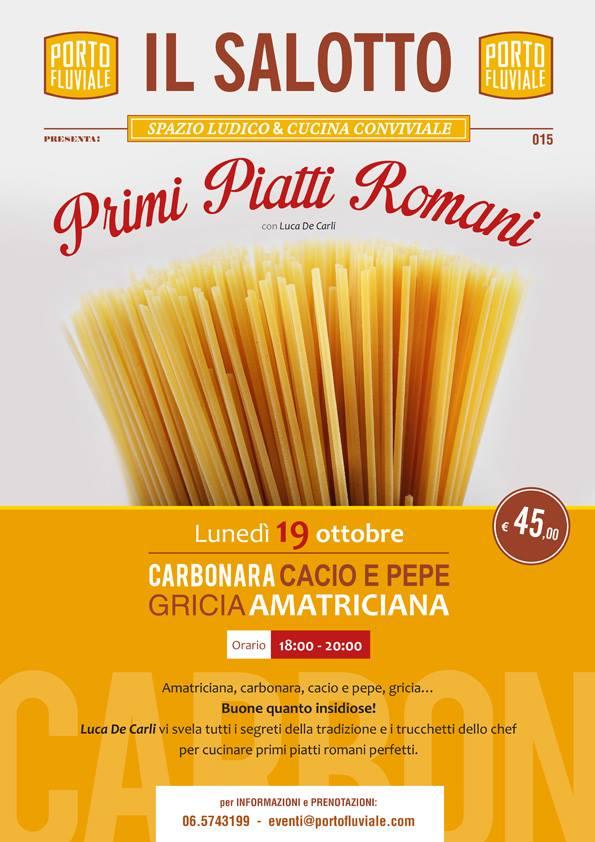 Eventi a roma ottobre 2015 da luned 19 a domenica 25 for Primi piatti romani