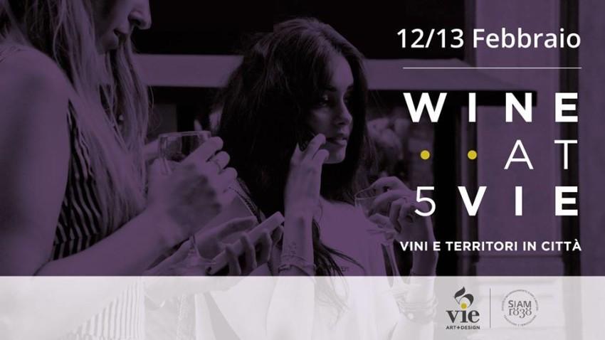 eventi milano febbraio 2016 wine at 5 vie siam