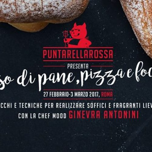 Corso di pane pizza e focacce a Roma, 27 febbraio e 6 marzo 2017