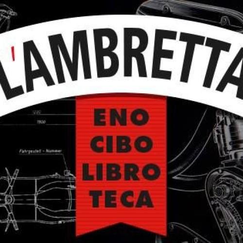 A Roma apre L'Ambretta, eno-cibo-libro-teca dell'Ambra alla Garbatella