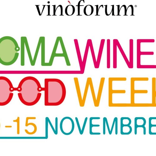 Roma Wine & Food Week 2014, una settimana di cibo e vino (e all'Aranciera c'è Vinòforum Class)