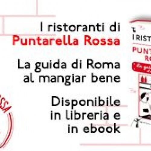 Presentazione della Guida di Puntarella Rossa questa sera e degustazione di vini da Un'Ottima Annata