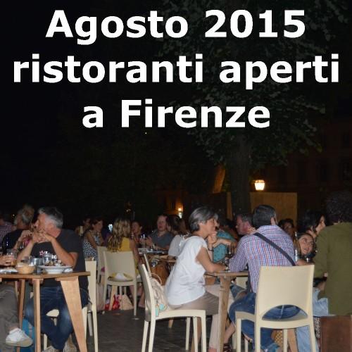 Ristoranti aperti ad agosto 2015 a Firenze: gli indirizzi indispensabili per chi resta in città