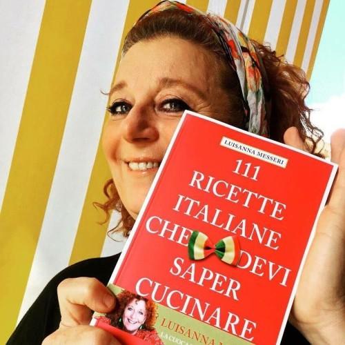 111 ricette italiane che devi saper cucinare di Luisanna Messeri