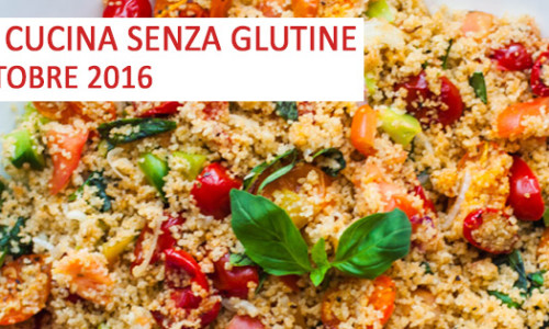 Corso di cucina senza glutine Roma ottobre 2016